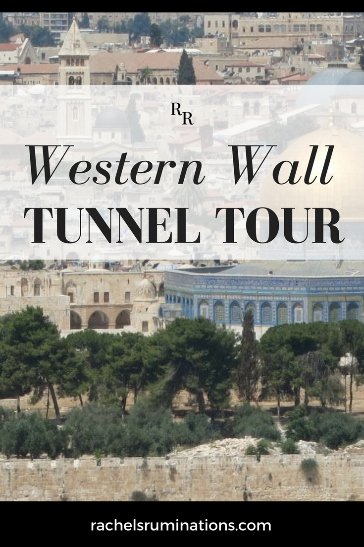 Pinnable image: Western Wall Tunnel Tour