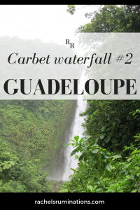 Pinnable image Text: Carbet waterfall #2 Guadeloupe Photo: the waterfall falling between lush green.