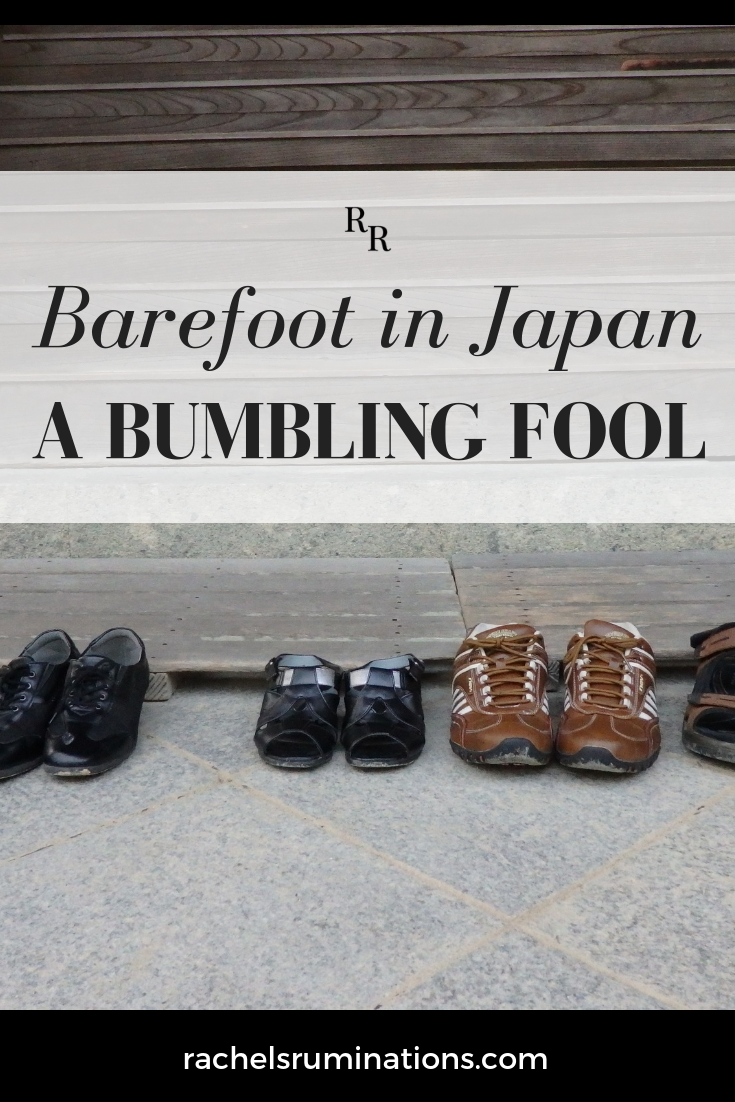 Do you know the rules about taking off shoes in Japan? I did, but still managed to be a bumbling fool! Read about it here!