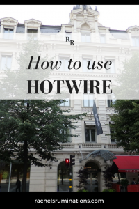 Pinnable image: Text: How to Use Hotwire Image: the front of Elite Hotel in Stockholm