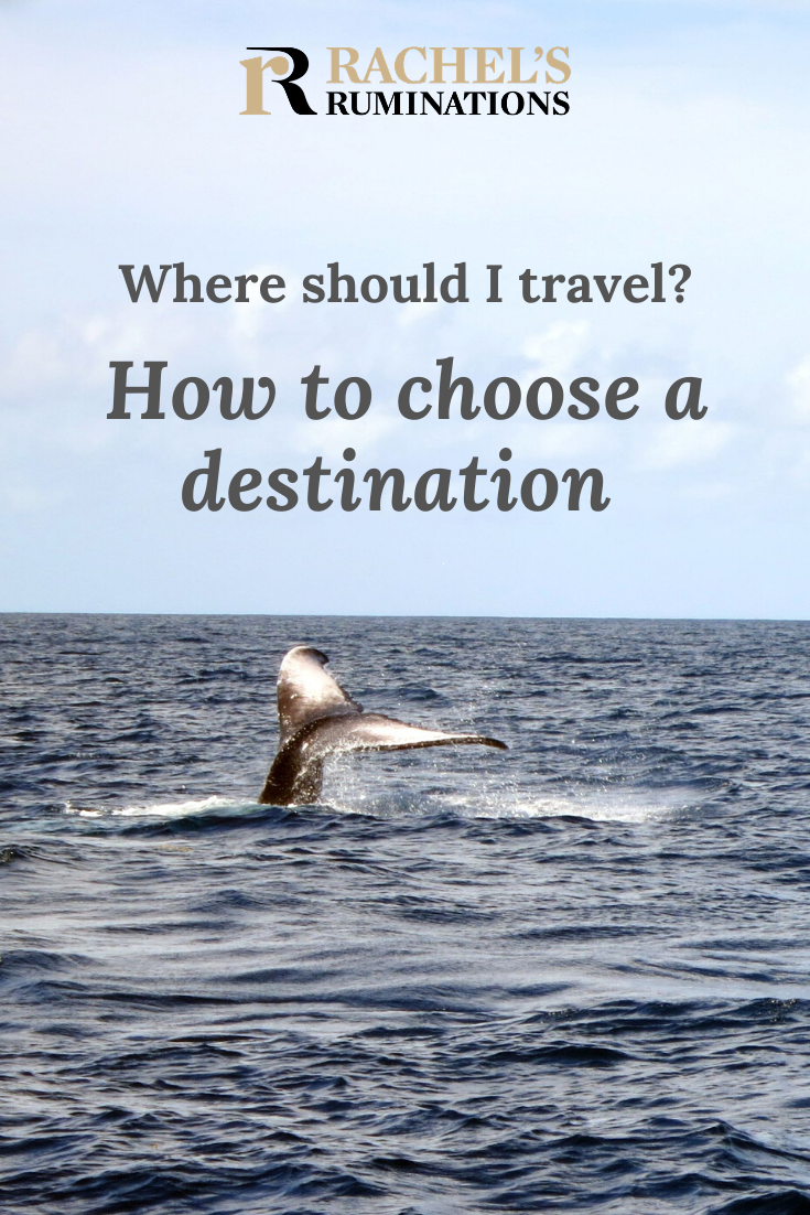 Sometimes it's hard to choose a travel destination. Say you have only two weeks' vacation, and you want to get the most out of it. Here's some advice. #traveltips #traveladvice #destinations #travel #rachelsruminations via @rachelsruminations
