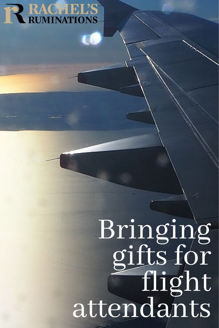 Cabin crew members have an important role and show remarkable patience. Here's a story about my experiment with bringing gifts for flight attendants. #flightattendant #flying #cabincrew #rachelsruminations via @rachelsruminations