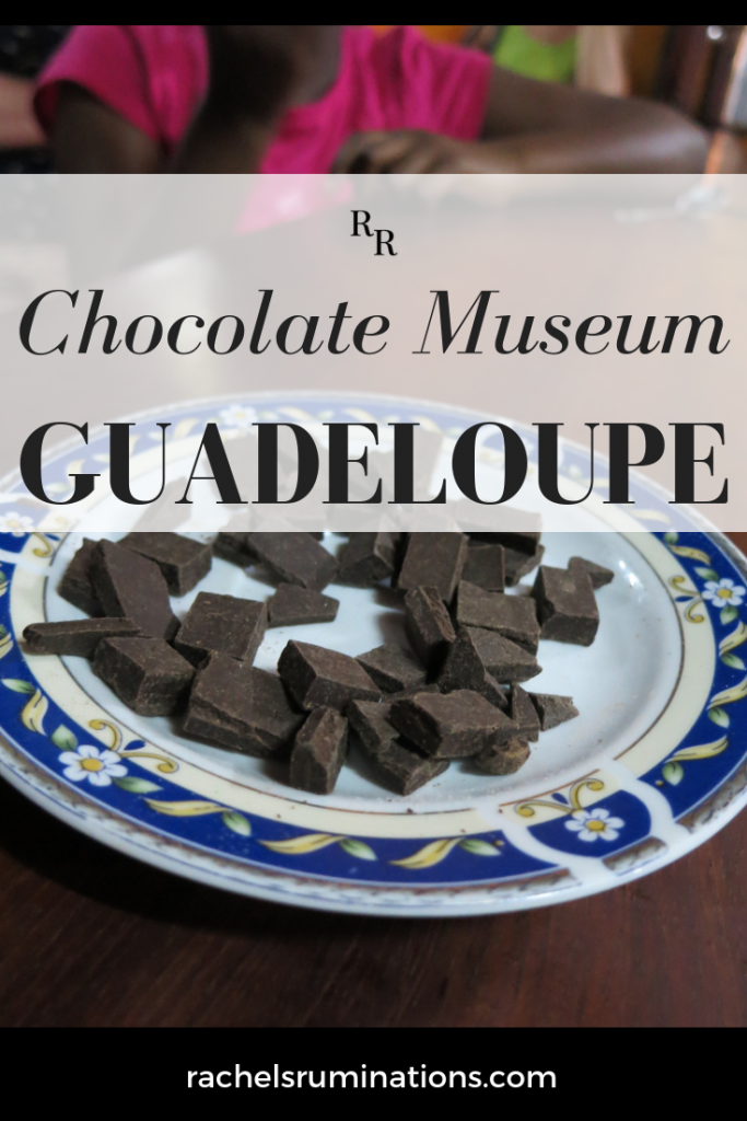 The Chocolate Museum in Guadeloupe #chocolate #museum #guadeloupe