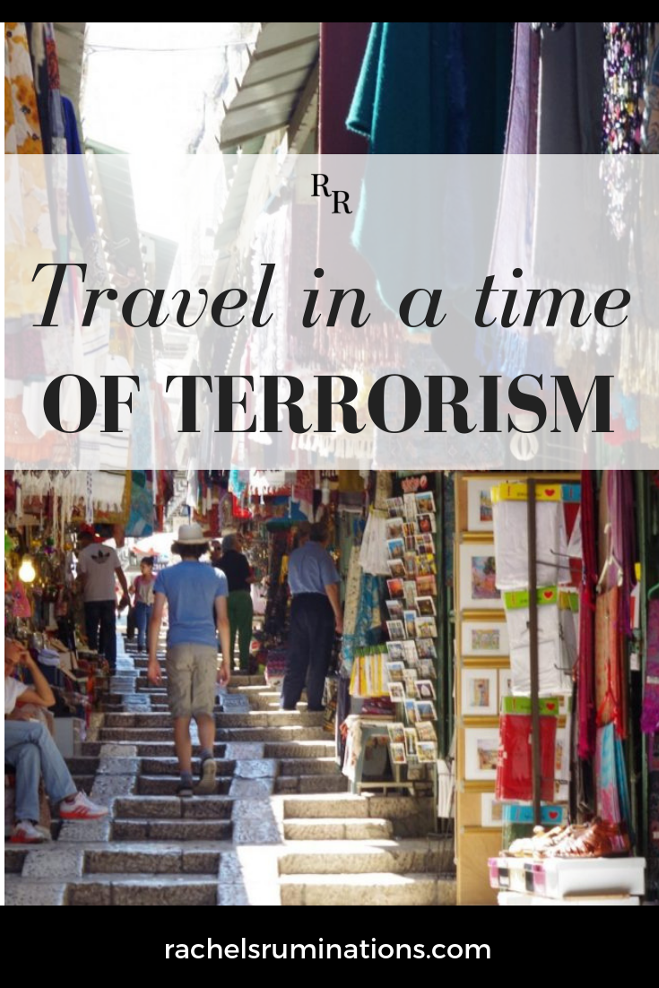 Just because a destination has been the target of a terrorist attack, doesn't mean you shouldn't consider traveling there. Here's why. #traveltips #traveladvice #travel #c2cgroup via @rachelsruminations