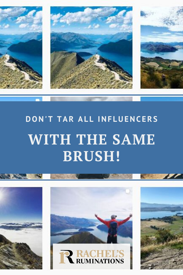 "Please don't tar all ""influencers"" with the same brush! Influencers vs. bloggers: what bloggers can do for businesses, particularly in the travel industry. #travel #influencers #bloggers via @rachelsruminations"