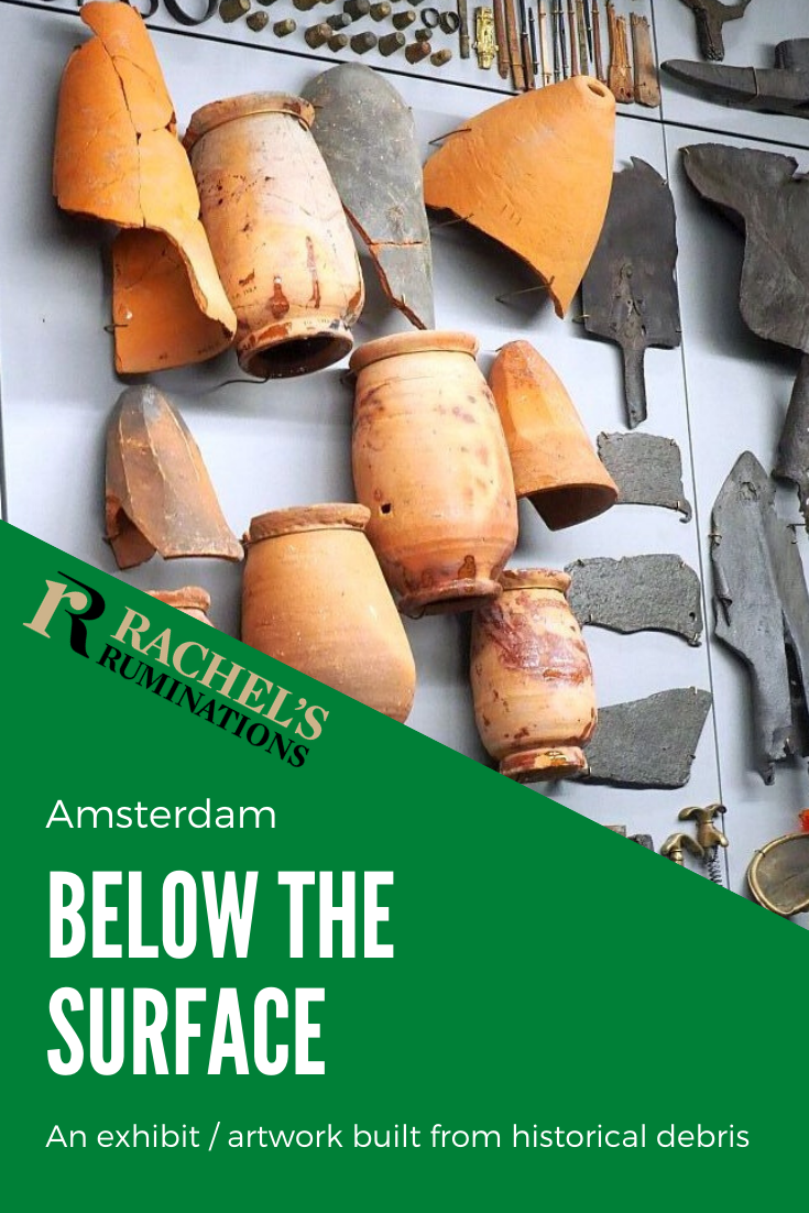 Below the Surface in Amsterdam shows archeological finds from building a new metro line. It's not a museum; it's basically a teaser for the website. Read about it here! #belowthesurface #archeology #Amsterdam #Rokin via @rachelsruminations