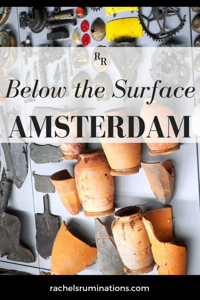 Below the Surface in Amsterdam shows archeological finds from building a new metro line. It's not a museum; it's basically a teaser for the website.