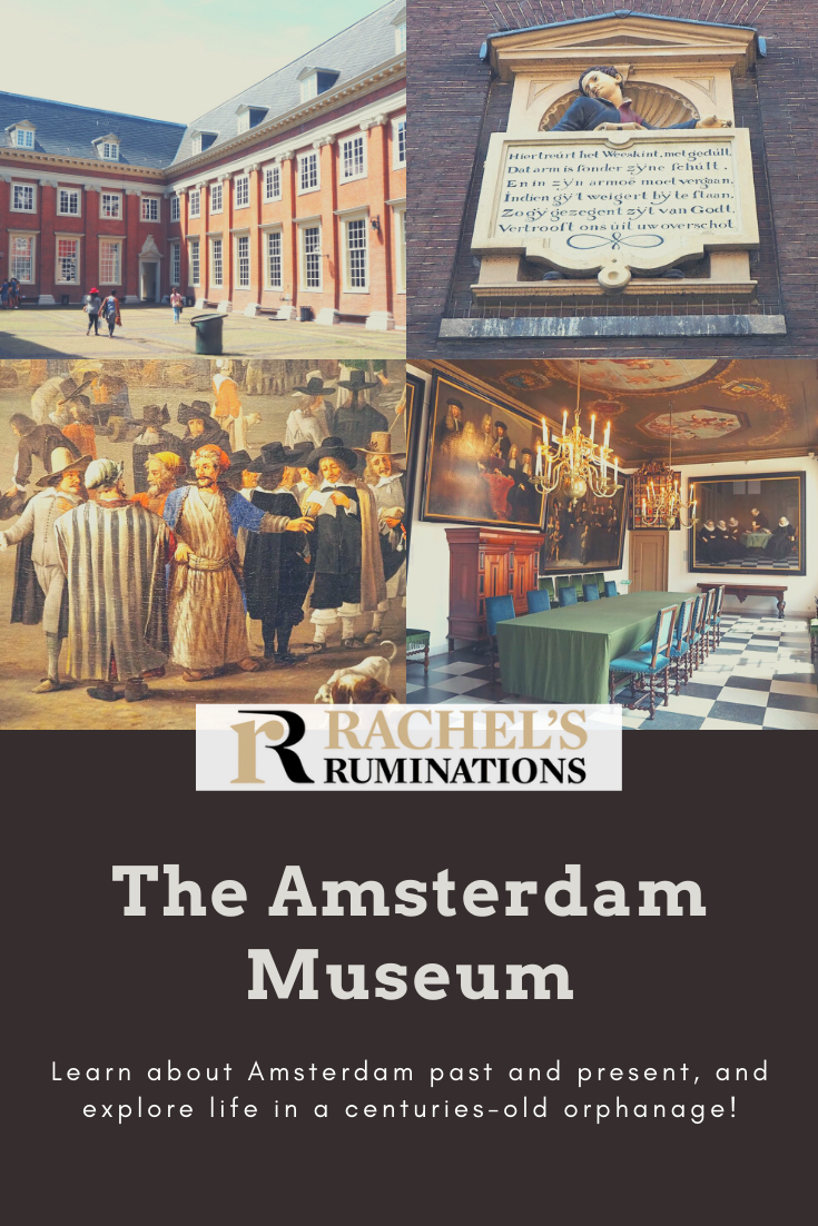 The Amsterdam Historical Museum (more correctly called The Amsterdam Museum), housed in a former orphanage, covers Amsterdam's whole fascinating history. Click here to read all about it! #amsterdammuseum #amsterdamhistory via @rachelsruminations