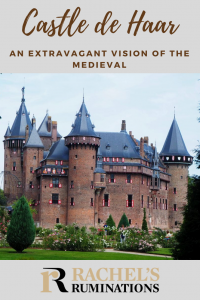 Pinnable image Text: Castle de Haar: An extravagant vision of the medieval Image: the same as above, of the castle seen from the front.