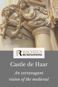 Pinnable image Text: Castle de Haar: An extravagant vision of the medieval Image: the carved trumpet blowers, as described above