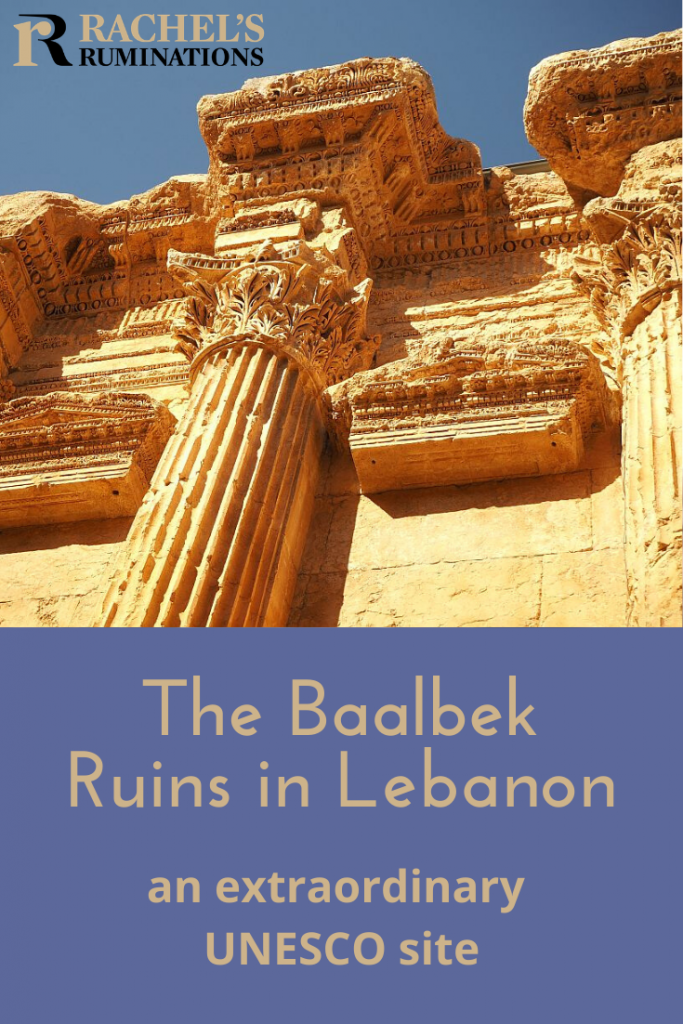 Pinnable image Text below: The Baalbek Ruins in Lebanon: an extraordinary UNESCO site. Image above: looking up at the ornate top of a Corinthian column.