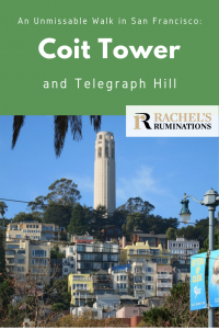 Pinnable image Text: An Unmissable walk in San Francisco: Coit Tower and Telegraph Hill Image: the same view as above of the hill with Coit Tower on top.