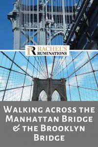 Pinnable image: Text: Walking across the Manhattan Bridge & the Brooklyn Bridge. Image: Support towers from each bridge. Above: The metal Manhattan bridge. Below: the stone Brooklyn Bridge.