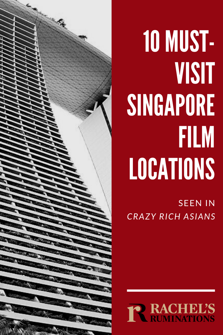 "Read here about 10 incredible film locations in Singapore that were used in the hit movie, ""Crazy Rich Asians,"" and then go visit them yourself! #crazyrichasians #singapore #travel #filmlocations #rachelsruminations via @rachelsruminations"