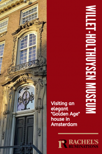 "PInnable image Text: Willet-Holthuysen Museum: Visiting an elegant ""Golden Age"" house in Amsterdam Image: the front of the house: just the center with the ornamented doorway and the decorative window above it."