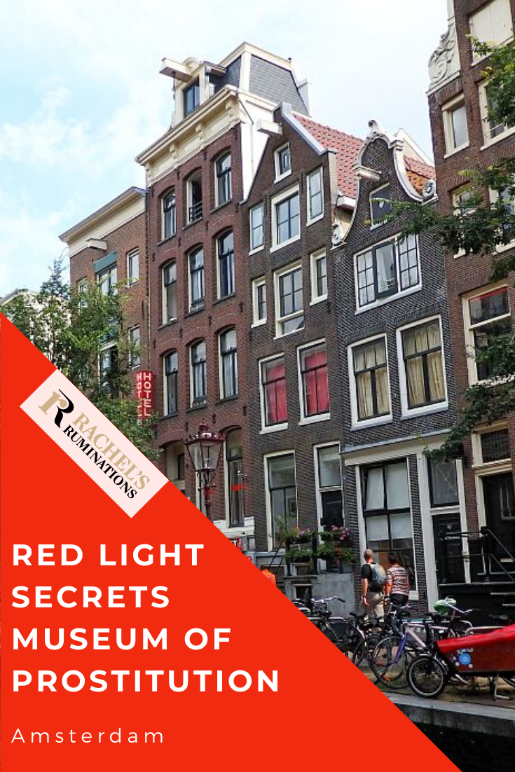Red Light Secrets Museum of Prostitution in Amsterdam presents a measured, pragmatic view of an institution usually looked at with derision and disapproval. #redlightsecrets #prostitutionmuseum #Amsterdam via @rachelsruminations