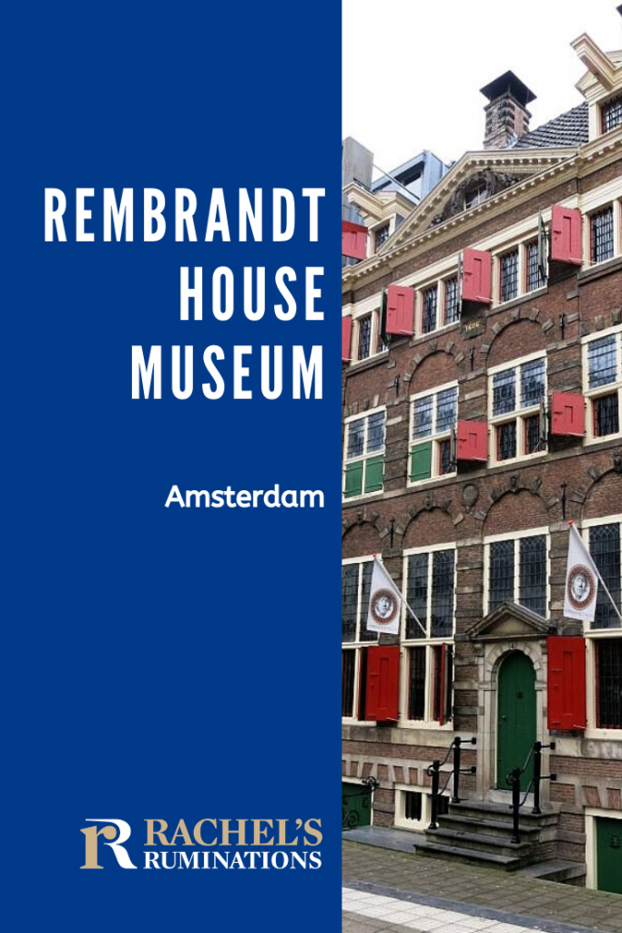 Pinnable image Text: Rembrandt House Museum Amsterdam Image: the exterior of the Rembrandt House Museum