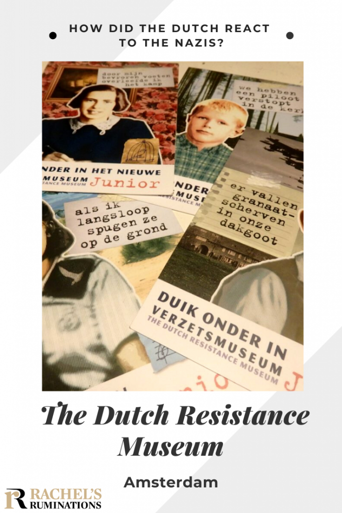Pinnable image Text: How did the Dutch react to the Nazis? The Dutch Resistance Museum Amsterdam (and the Rachel's Ruminations logo) Image: the scattered postcards shown in the previous photo.
