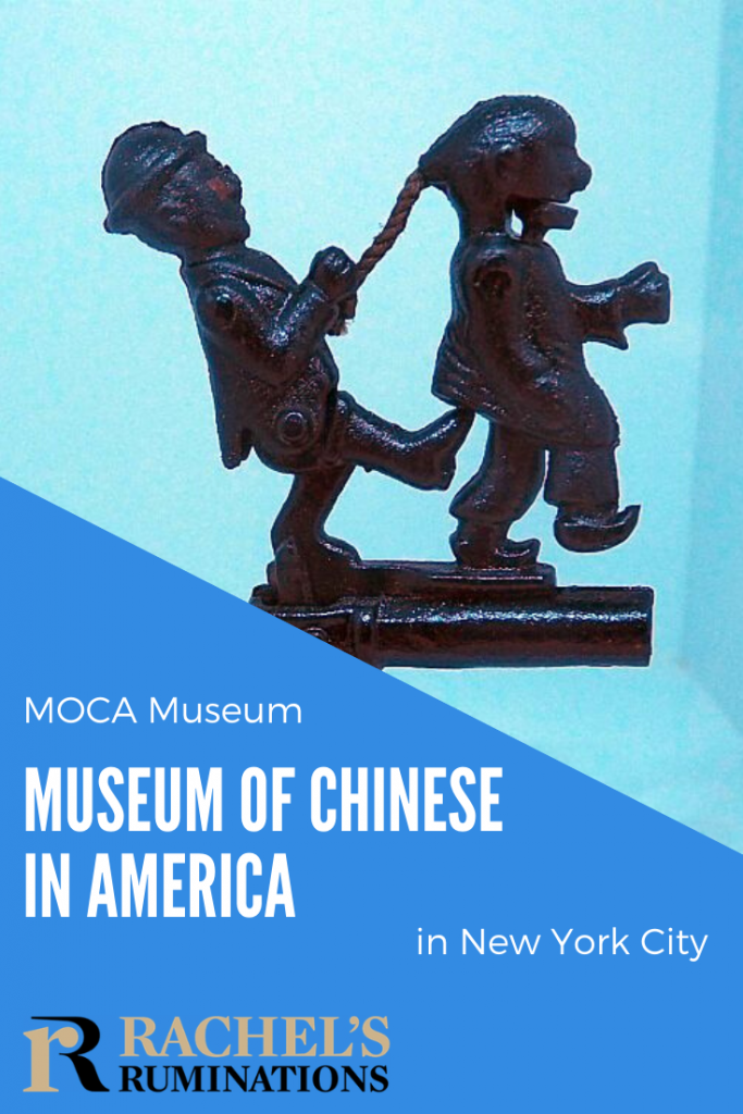 Pinnable image Text: MOCA Museum Museum of Chinese in America in New York City (and the Rachel's Ruminations logo) Image: a cap gun with a figure of a man in a bowler hat pulling another man's long braid at that same time as kicking him in the butt.