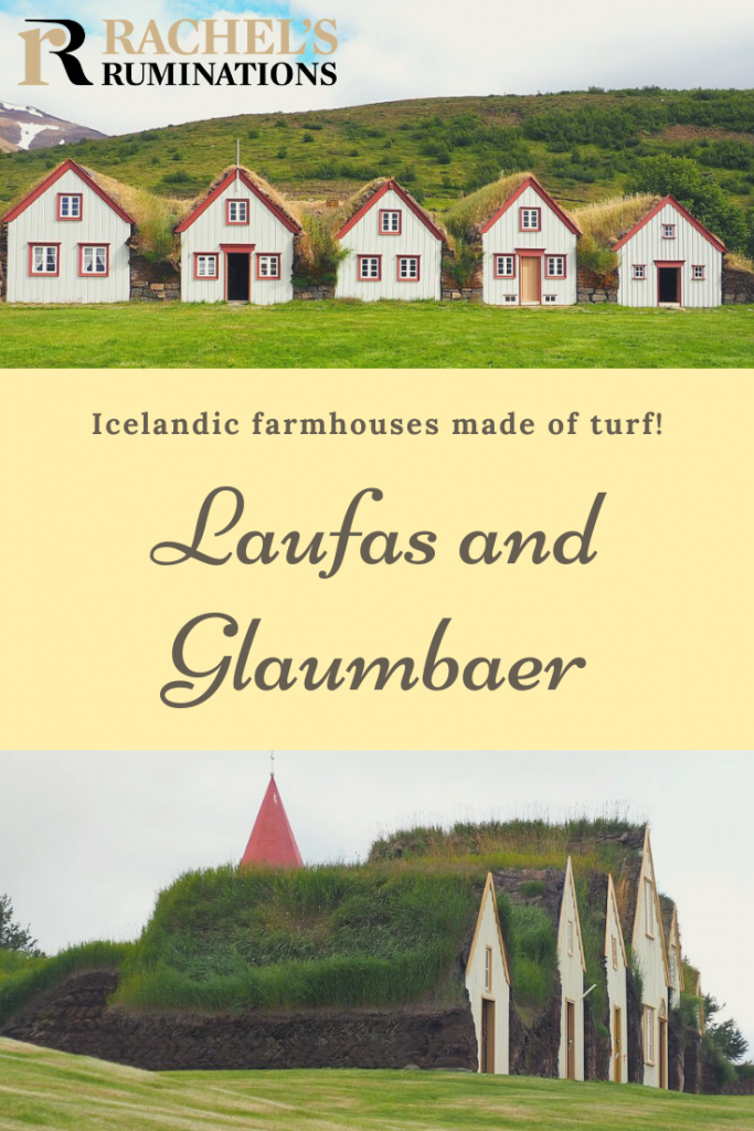 Pinnable image Text: Icelandic farmhouses made of turf! Laufas and Glaumbaer (and the Rachel's Ruminations logo) Images: Above: Laufas 5 gable fronts, seen from straight in front of them. Below: Glaumbaer gable fronts, but seen from the side.