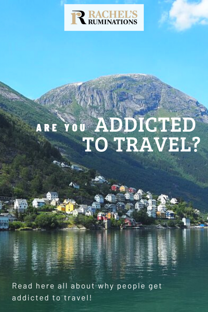 PInnable image Text: Are you addicted to travel? Read here all about why people get addicted to travel! Photo: In Oddo, Norway, a cluster of colorful houses stand on the shore of a lake, backed by mountains.