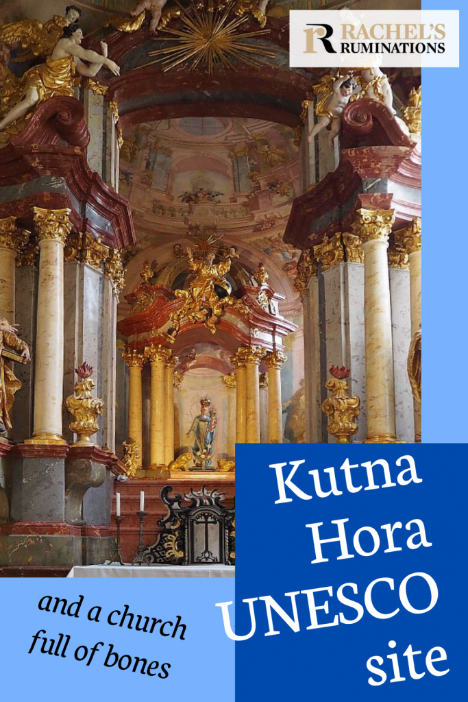 Pinnable image Text: Kutna Hora UNESCO site and a church full of bones Image: A very ornate baroque altarpiece: corinthian columns on both sides, gold-painted, with cherubs along the top.