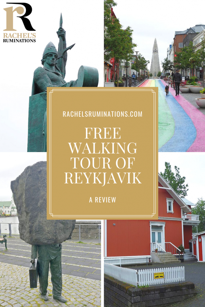Pinnable image Text: rachelsruminations.com / Free walking tour of Reykjavik / A review Images: left top the statue of a viking, right top the view up the rainbow road toward Hallgrimskirkja, left bottom the statue of the unknown bureaucrat, bottom right a red house in old Reykjavik.