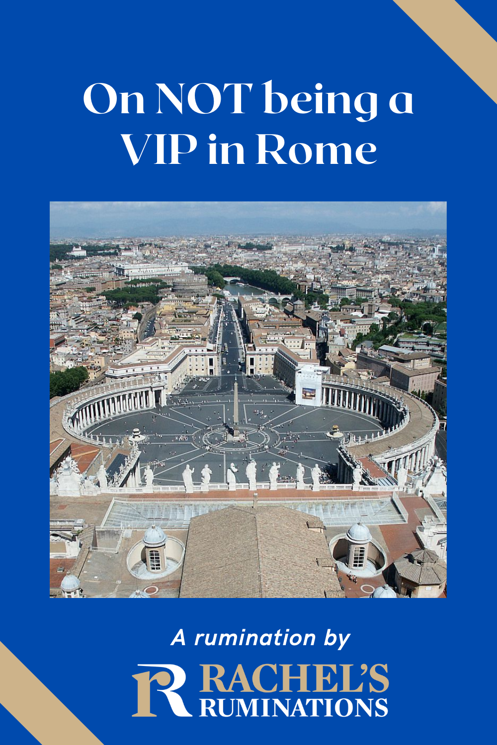 Ruminations on what happened to us when some VIPs in Rome wanted to visit historical sights and we common people just had to deal with it! Rome | Italy | tourism | VIPs via @rachelsruminations