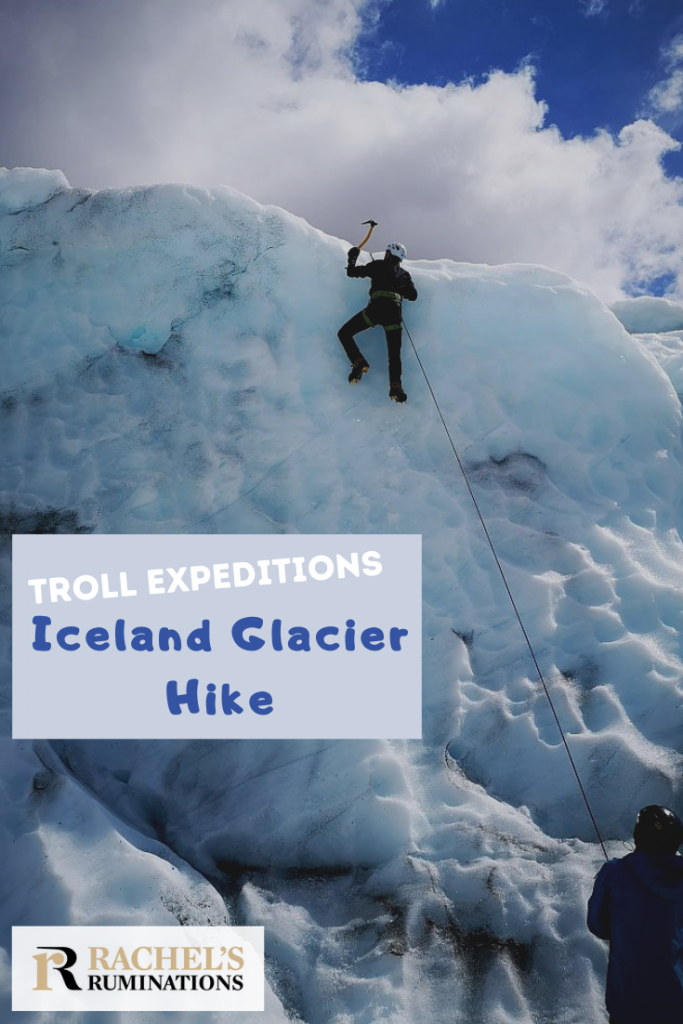 Pinnable image Text: Troll Expeditions Iceland Glacier Hike Image: Albert climbing an ice wall on the glacier.